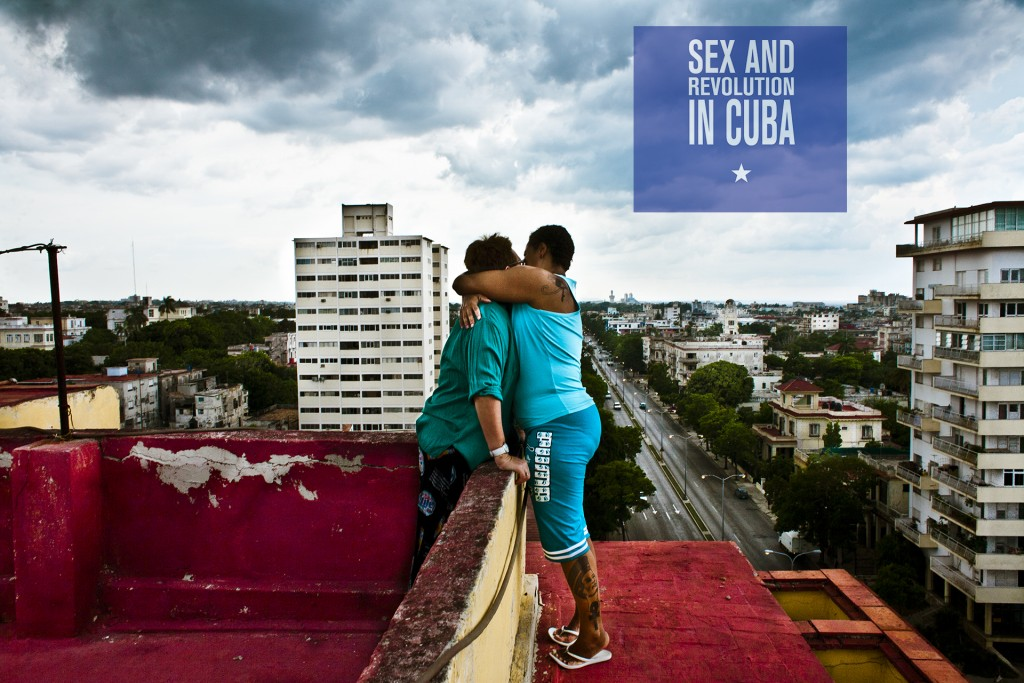 Sex and Revolution in Cuba